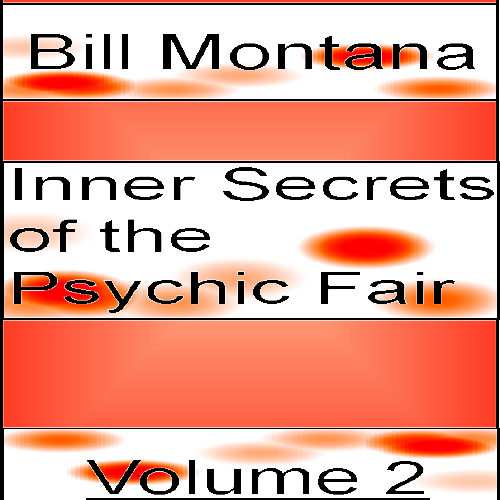 Inner Secrets of the Psychic Fair Volume 2
