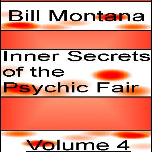 Inner Secrets of the Psychic Fair Volume 4