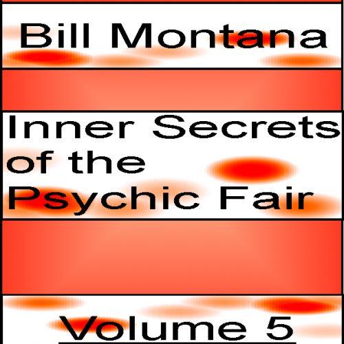 Inner Secrets of the Psychic Fair Volume 5