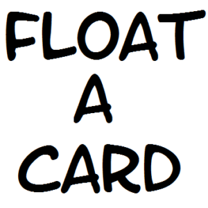 Floater – A Card Effect